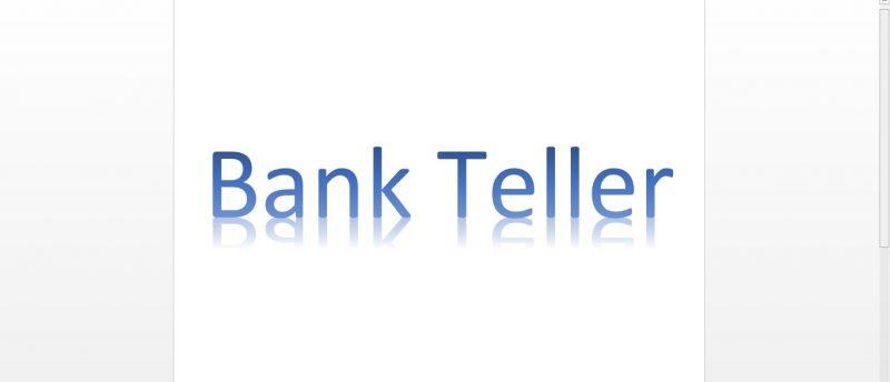 Bank-Teller-Duty